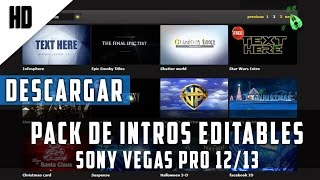 Repeat youtube video PACK de INTROS Editables para Sony Vegas Pro 12/13 2015 | MEGA | HD