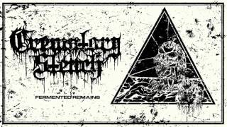 CREMATORY STENCH - FERMENTED REMAINS