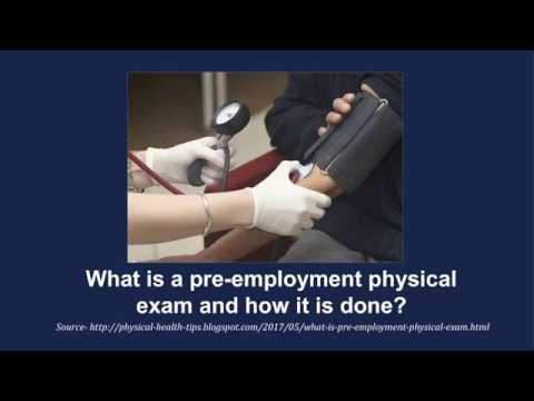 What is a pre employment physical exam and how it is done