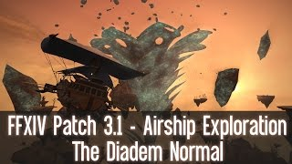 FFXIV Heavensward Patch 3.1 Airship Exploration - The Diadem Normal 11/10/15