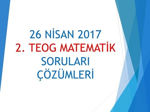 2.TEOG - 2017 TEOG 2 MATEMATİK SORULARI ÇÖZÜMLERİ