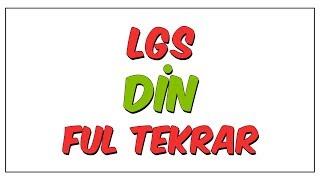 LGS Din Ful Tekrar