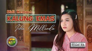 Kalung Emas - Didi Kempot Reggae SKA Version Cover Icha Millenda by Kembar SKA
