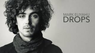 Mark Eliyahu   Drops