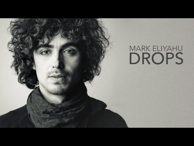 Mark Eliyahu - Drops