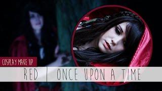Red Riding Hood (Once Upon a Time) || Make up ⚜ Sayuri Shinichi