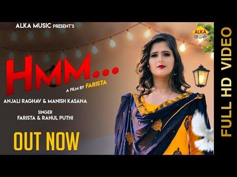 New Haryanvi Song || Hmm || Anjali Raghav || Manish Kasana || Farista || Rahul Puthi