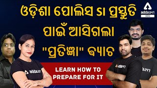 Batch Launched for Odisha SI   Learn How to prepare for it from faculties   Adda247