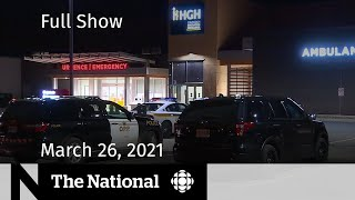 CBC News: The National   Ontario doctor charged with murder   March 26, 2021