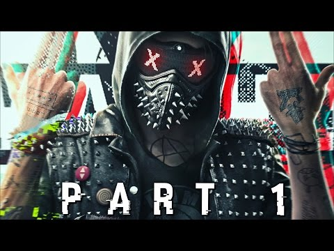 WATCH DOGS 2 EARLY WALKTHROUGH GAMEPLAY PART 1 - Wrench (PS4