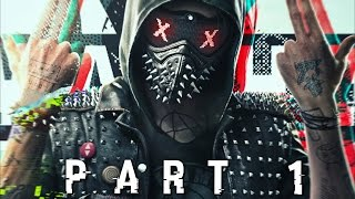 WATCH DOGS 2 EARLY WALKTHROUGH GAMEPLAY PART 1 - Wrench (PS4)