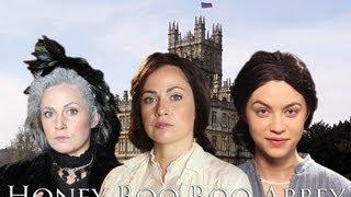 HONEY BOO BOO ABBEY (Mashterpiece Theatre) | Ceciley