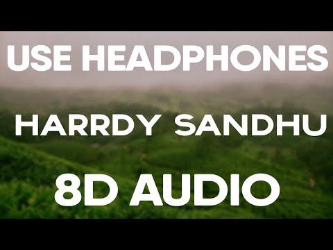 Naah - Harrdy Sandhu (8D AUDIO) Ft. Nora Fatehi, Jaani, B Praak