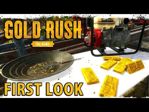 GOLD RUSH : THE GAME | First Look Gameplay