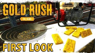 GOLD RUSH THE GAME | First Look Gameplay