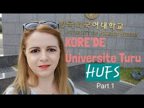 KORE'DE ÜNİVERSİTE TURU - HUFS / HUFS SEOUL CAMPUS (Part 1)