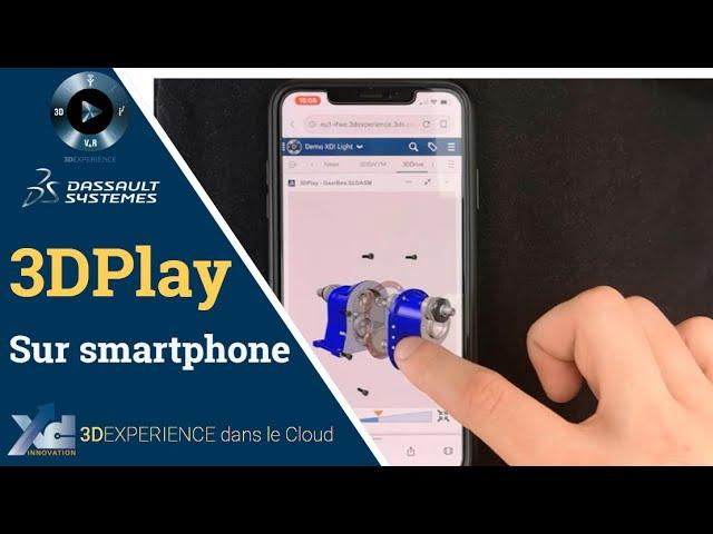 3DEXPERIENCE® - 3DPlay sur mobile