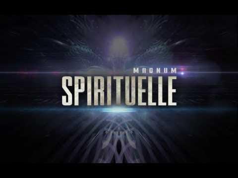 MAGNUM ✪ SPIRITUELLE ✪  2017
