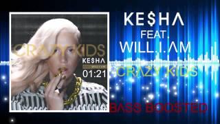 Gambar cover Ke$ha - Crazy Kids ft. will.i.am (Bass Boosted)