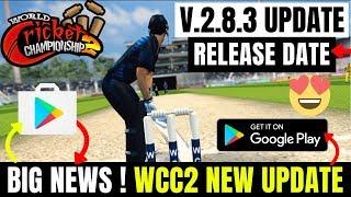 OMG ! WCC2 New Update Release Date   Wcc2 V.2.8.3 Update Release Date   Wcc2 2019 Update