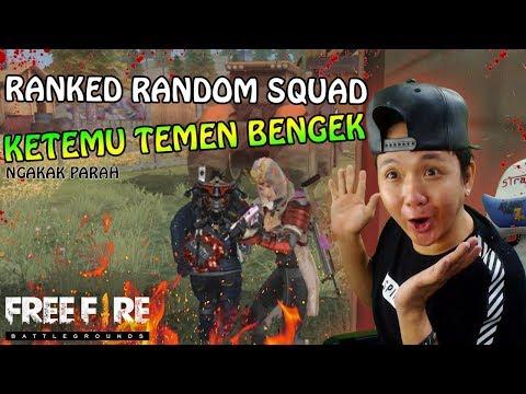 download KETEMU TEMEN BENGEK DI RANDOM MATCH RANKED SQUAD ( ngakak parah ) - Garena Free Fire
