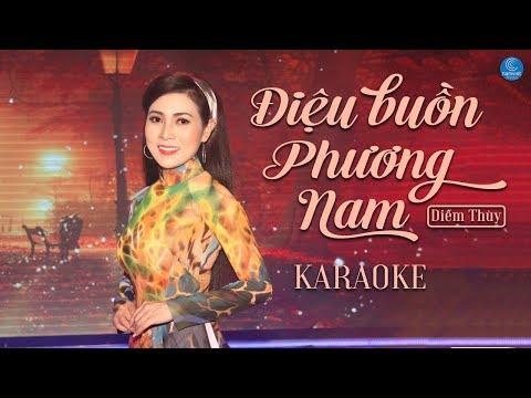 Karaoke ĐIỆU BUỒN PHƯƠNG NAM