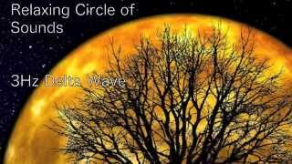 3Hours, 3HzDelta Wave Relaxing Music / Sleep, Relaxing, Soothing, New Age Ambient Music.