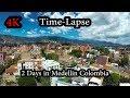 4K - 2 Days - Medellín Colombia Time-Lapse with Yi 4K+ camera