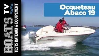 Ocqueteau Abaco 19 : Idéal premier bateau à moteur | Boats TV, tests et présentations de bateaux