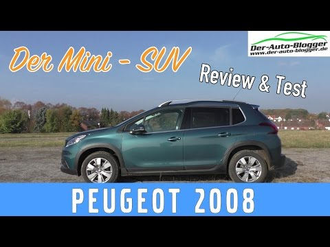 Peugeot 2008 - Test, Review und Fahrbericht des Mini SUV