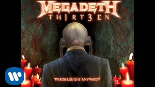 Megadeth - Whose Life [Is It Anyways?] (Audio)