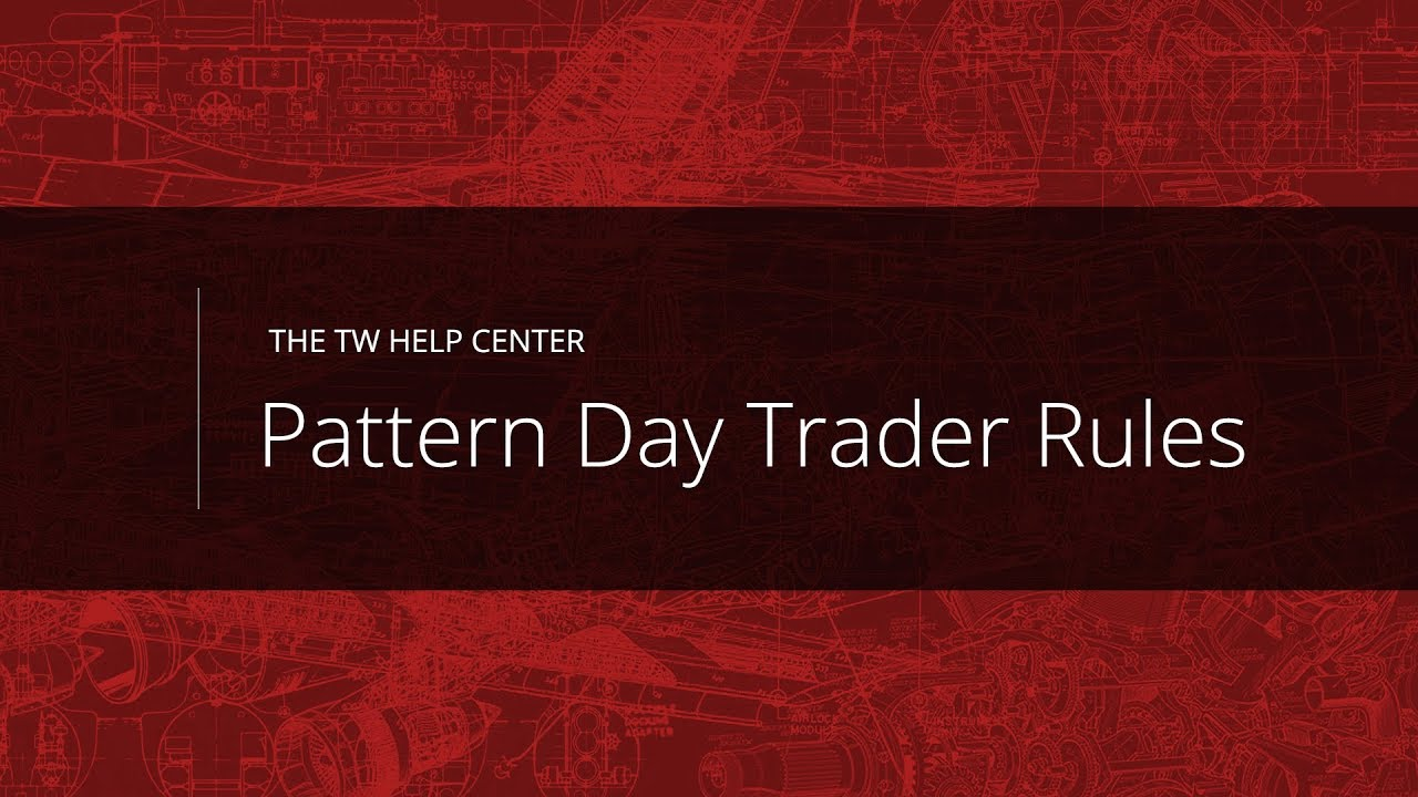 Pattern Day Trader Rules Equity Maintenance Calls Em Youtube
