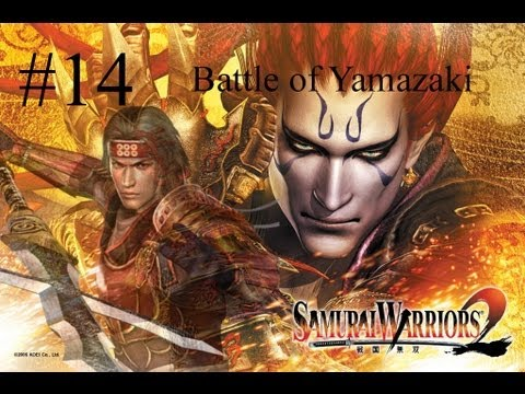 Samurai Warriors 2 Episode 14 - Battle of Yamazaki