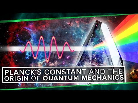 Planck's Constant and The Origin of Quantum Mechanics | Space Time | PBS Digital Studios