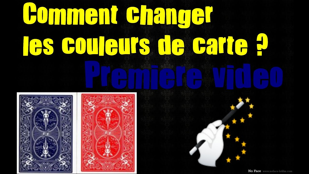 tour de magie carte qui change de couleur