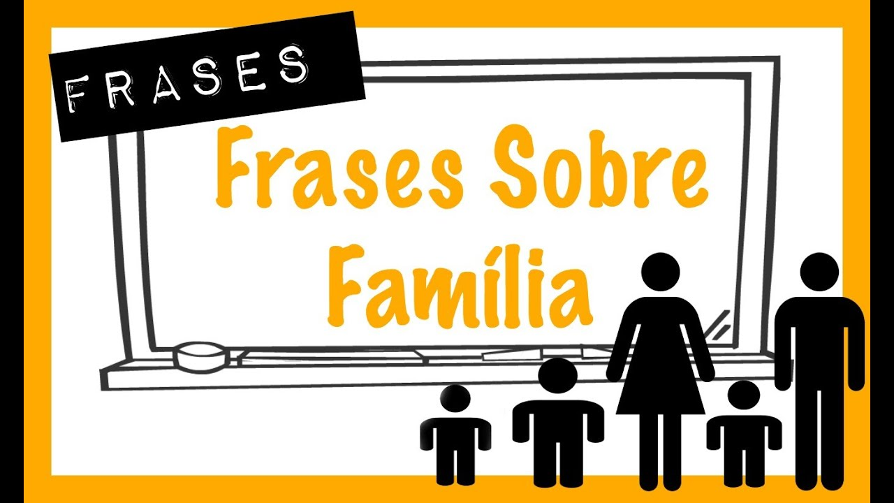 Frases Em Inglês: Frases Sobre Família Em Inglês