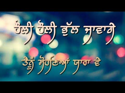 Hauli Hauli Bhul Javange by Sanam Parowal WhatsAap Status