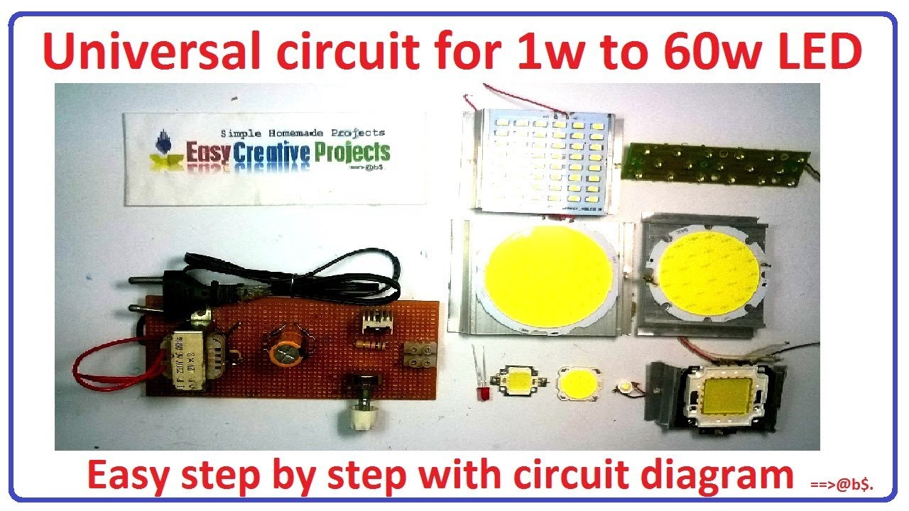 how to make universal circuit for 1w to 60w led bulb - easy step by step  with circuit diagram