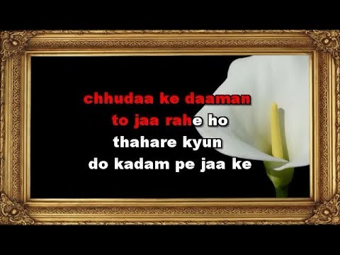 Chhuda Ke Daman To Jaa rahe Ho Karaoke With Female Vocal