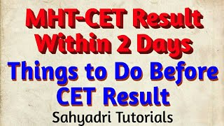 MHT-CET Result Within 2 Days | Things to Do Before CET Result | Sahyadri Tutorials