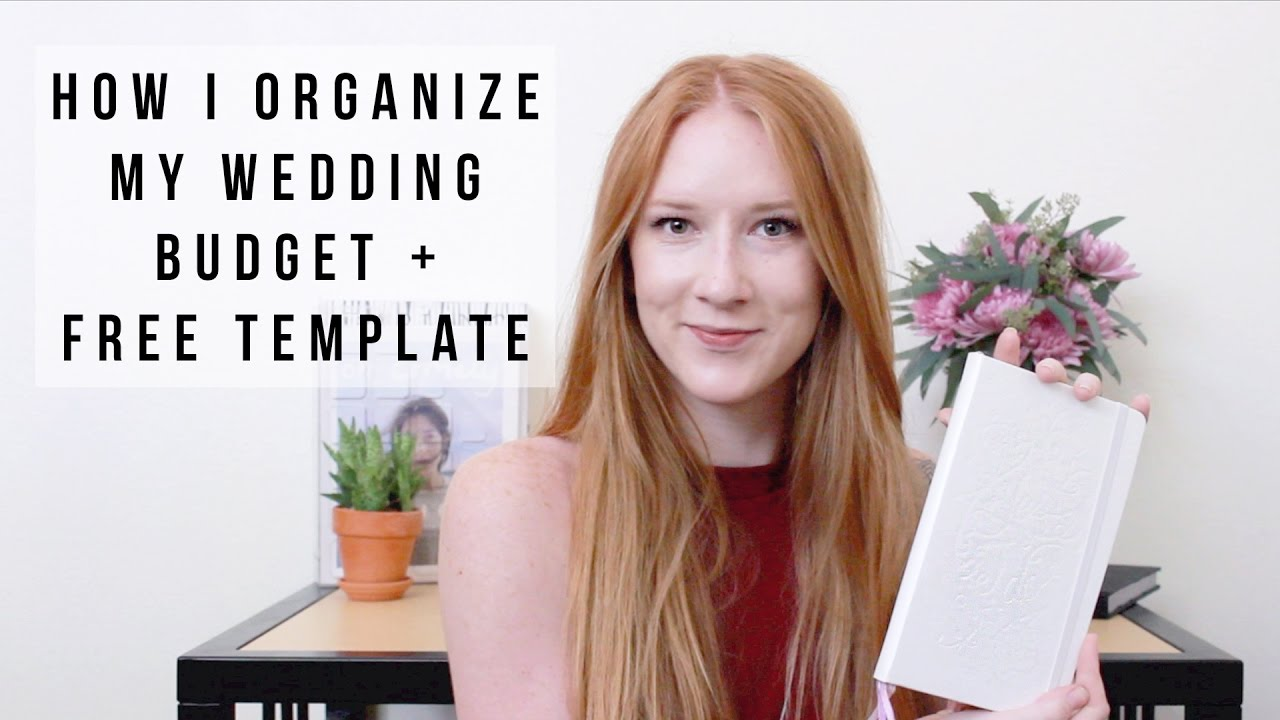 how to plan your wedding budget and stay organized a free template