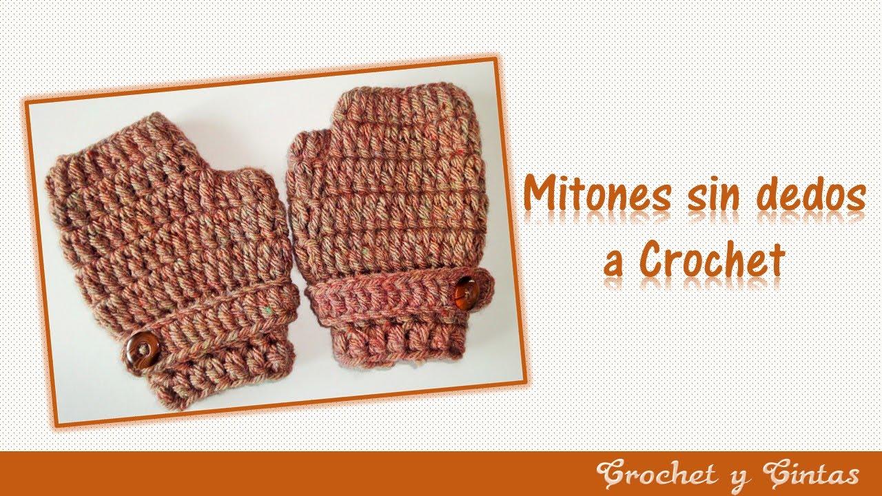 Mitones, guantes sin dedos tejidos a crochet - YouTube