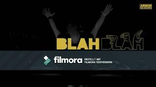 Armin van Buuren - Blah Blah Blah (Official Lyric Video)   (10 stunden version)