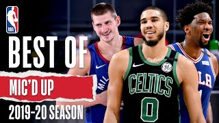 The Best Sounds & Mic'd Up Moments | 2019-20 Season