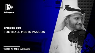 EP9: Football Meets Passion