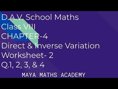 D A V  Math|Class VIII| Ch 4 Direct & Inverse Variation | Worksheet 2 Q 1  ,2 ,3 &4