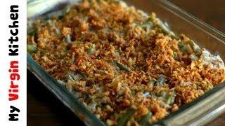 Thanksgiving Green Bean Casserole In Under A Minute - Myvirginkitchen