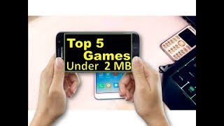 Top 5 GAmes Under 2 MB Only |5 Games Under 10 MB Only
