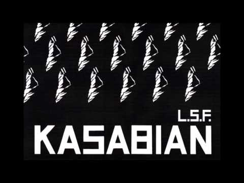 Kasabian - L.S.F. (Lost Souls Forever) - Rough Demo Version