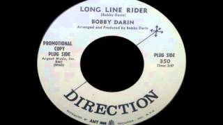 Watch Bobby Darin Long Line Rider video